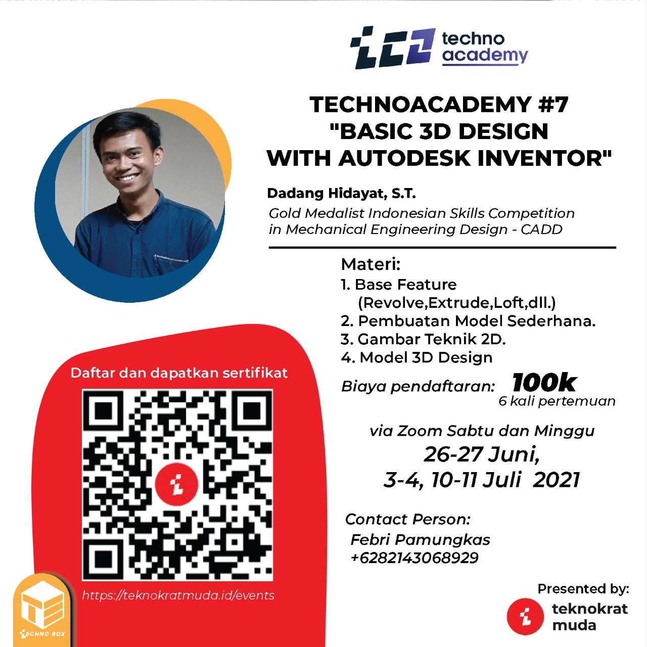 "TechnoAcademy#7 ""Basic 3D Design with Autodesk Inventor"""